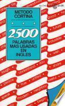 libro 2500 Palabras Mas Usadas En Ingles / 2500 Most Com