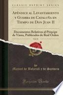 libro Apéndice Al Levantamiento Y Guerra De Cataluña En Tiempo De Don Juan Ii, Vol. 13