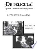 libro De Pelicula! Instructor S Manual