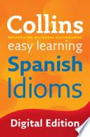 libro Easy Learning Spanish Idioms (collins Easy Learning Spanish)
