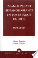libro Espanol Para El Hispanohablante En Los Estados Unidos