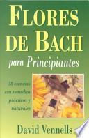 libro Flores De Bach Para Principiantes