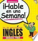libro Hable En Una Semana Ingles Semana Tres