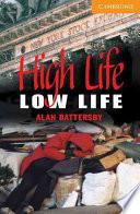 libro High Life, Low Life Level 4
