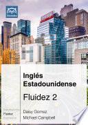 libro Inglés Estadounidense Fluidez 2