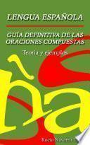 libro La Guía Definitiva De Las Oraciones Compuestas   Teoría Y Ejemplos