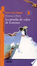 libro La Prueba De Valor De Lorenzo