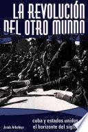 libro La Revolución Del Otro Mundo