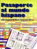 libro Pasaporte Al Mundo Hispano