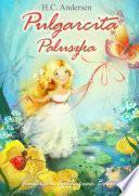 libro Pulgarcita (español Polaco Edición Bilingüe, Ilustrado)