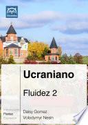 libro Ucraniano Fluidez 2