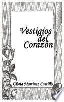libro Vestigios Del Corazon/ Heart Remains