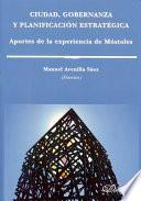 libro Ciudad, Gobernanza Y Planificación Estratégica. Aportes De La Experiencia De Móstoles