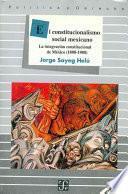 libro El Constitucionalismo Social Mexicano