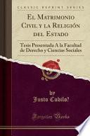 libro El Matrimonio Civil Y La Religión Del Estado