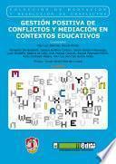 libro Gestión Positiva De Conflictos Y Mediación En Contextos Educativos