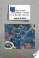 libro La Ley, El Sexo Y La Sociedad Cristiana En La Europa Medieval
