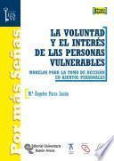 libro La Voluntad Y El Interés De Las Personas Vulnerables