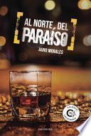 libro Al Norte Del Paraíso