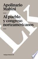 libro Al Pueblo Y Congreso Norteamericanos