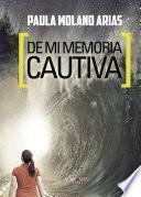 libro De Mi Memoria Cautiva