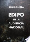 libro Edipo En La Audiencia Nacional