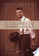 libro El Escurridizo Hombre Sin Patria