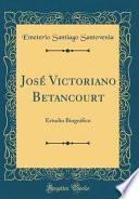 libro José Victoriano Betancourt