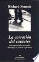 libro La Corrosión Del Carácter