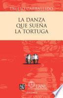 libro La Danza Que Sueña La Tortuga. Comedia