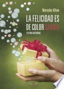libro La Felicidad Es De Color Sandía
