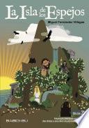 libro La Isla De Los Espejos, 2a Edc