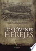 libro Los Jóvenes Herejes