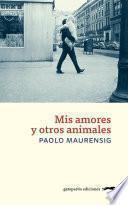 libro Mis Amores Y Otros Animales