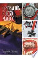 libro Operación Fuego Mágico