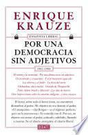 libro Por Una Democracia Sin Adjetivos (ensayista Liberal 4)