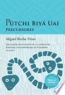 libro Pütchi Biyá Uai. Precursores