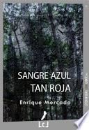 libro Sangre Azul Tan Roja