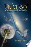 libro Universo Mágico Y Sin Tiempo