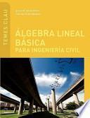 libro Álgebra Lineal Básica Para Ingeniería Civil