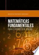 libro Matemáticas Fundamentales Para Estudiantes De Ciencias