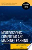 libro Neutrosophic Computing And Machine Learning (ncml): An Lnternational Book Series In Lnformation Science And Engineering. Volume 5/2019