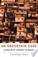 libro An Uncertain Cure