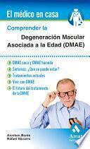 libro Comprender La Degeneración Macular Asociada A La Edad (dmae)