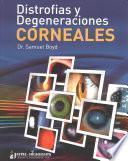 libro Distrofías Y Degeneraciones Corneales