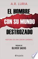 libro El Hombre Con Su Mundo Destrozado