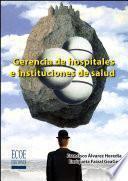 libro Gerencia De Hospitales E Instituciones De Salud