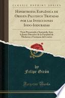 libro Hipertrofia Esplénica De Origen Palúdico Tratadas Por Las Inyecciones Iodo Ioduradas