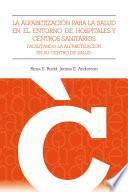 libro La Alfabetización Para La Salud En El Entorno De Hospitales Y Centros Sanitarios