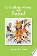libro La Medicina Natural En La Salud